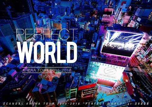 Ventes de SCANDAL ARENA TOUR 2015-2016 「PERFECT WORLD」